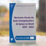 Novas diretrizes da Igreja no Brasil 2019-2023 são aprovadas pelo episcopado