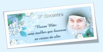 9º Dia da Novena da Serva de Deus Nossa Mãe
