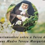 Primeiro Dia Novena  – Testemunhos sobre a Serva de Deus Madre Tereza Margarida
