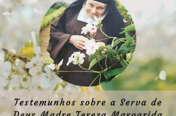 Primeiro Dia Novena  - Testemunhos sobre a Serva de Deus Madre Tereza Margarida