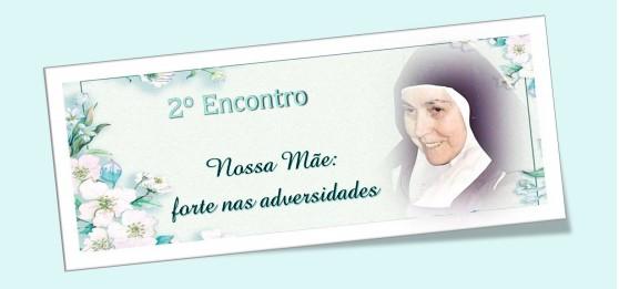 2º Dia da Novena da Nossa Mãe