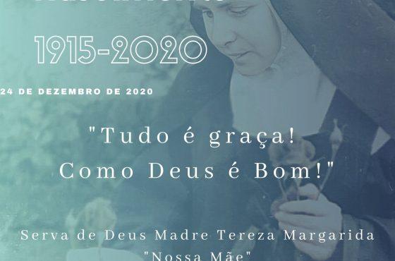 """24/12 - 105 anos de nascimento - Serva de Deus Madre Tereza Margarida """"Nossa Mãe"""""""