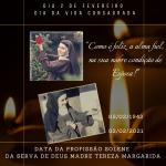02/02 – Dia da Vida Consagrada – Data Profissão Solene da Serva de Deus Madre Tereza Margarida