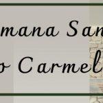 Semana Santa 2021 – Carmelo São José