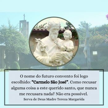 """O nome do futuro convento foi logo escolhido: """"Carmelo São José"""""""