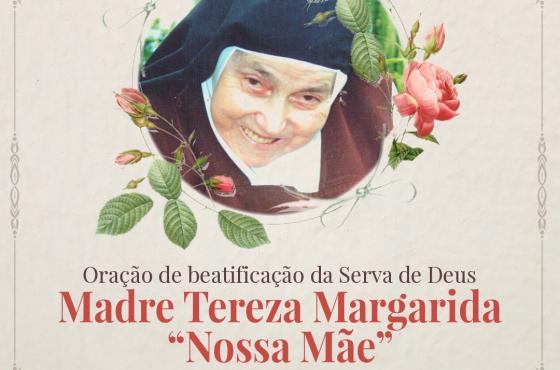 """Oração de Beatificação da """"Nossa Mãe"""""""
